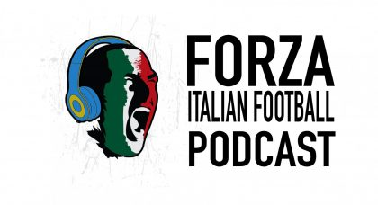LIVE: Forza Italian Football Podcast | Serie A Round 15