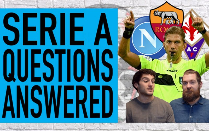 Is VAR a problem? Are Napoli too reliant on Mertens? | Serie A Questions Answered