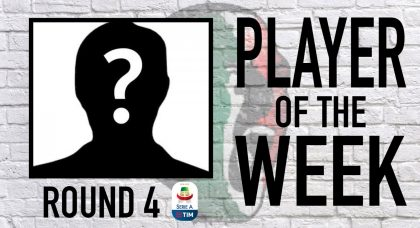 Serie A Player of the Week   Round 4
