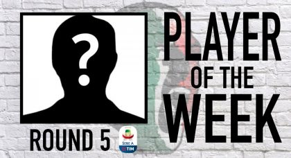 Serie A Player of the Week   Round 5