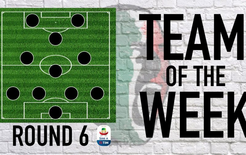 Serie A Team of the Week | Round 6
