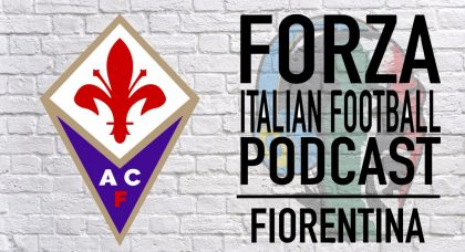 PODCAST: Fiorentina Mid-Season Review