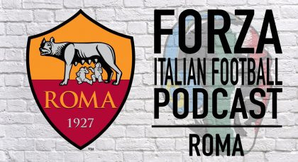 PODCAST: Are things really that bad at Roma?