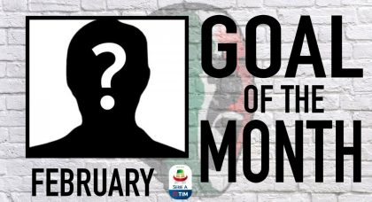Serie A Goal of the Month | February 2019
