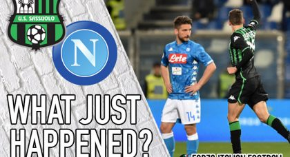 VIDEO: Sassuolo 1-1 Napoli – Ancelotti's changes don't pay off as Partenopei suffer another stumble