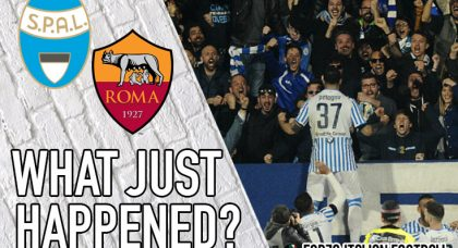 VIDEO: SPAL 2-1 Roma – Ferrarese come out fighting