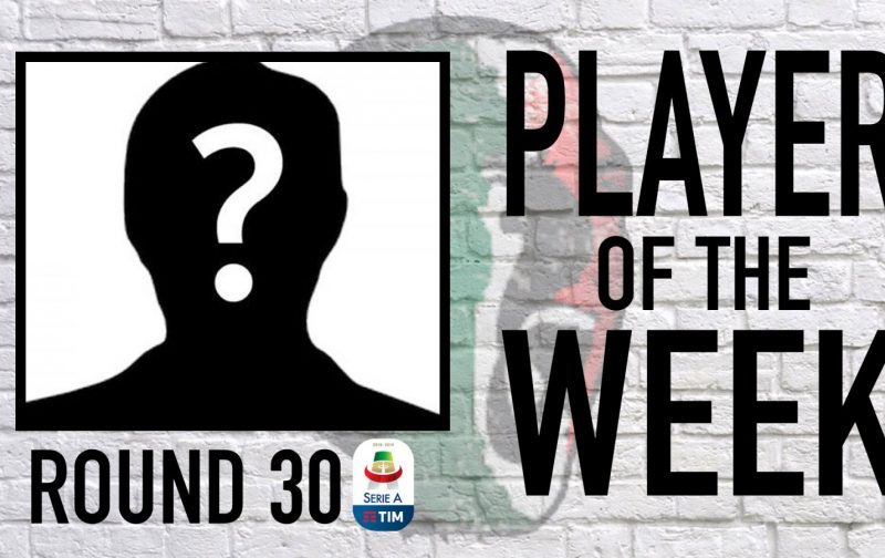 Serie A Player of the Week   Round 30