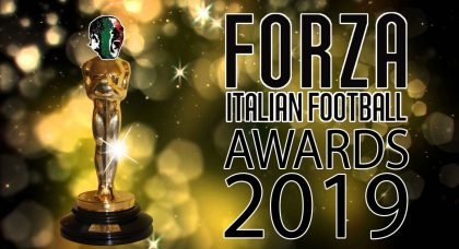 Forza Italian Football Awards 2019 – The Nominees
