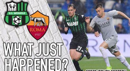 VIDEO: Sassuolo 0-0 Roma – More racism and further disappointment for the Giallorossi