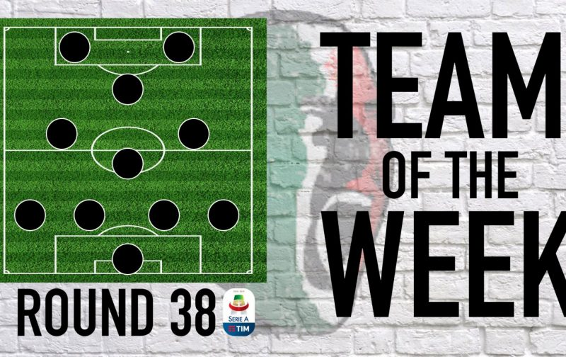 Serie A Team of the Week | Round 38