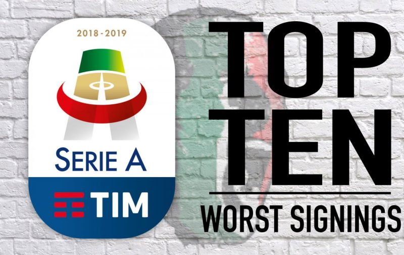 Serie A 2018/19: The 10 Worst Signings