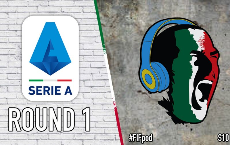 PODCAST: Serie A returns in emphatic fashion!