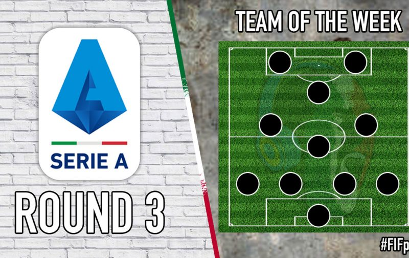 Serie A Team of the Week | Round 3