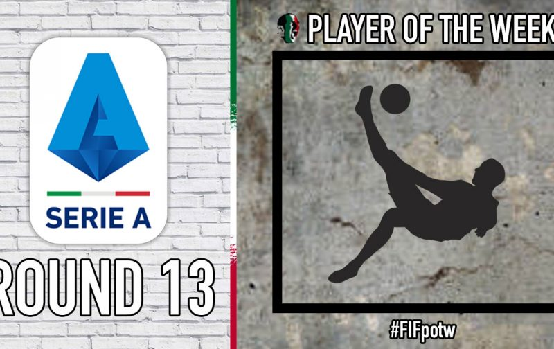 Serie A Player of the Week | Round 13