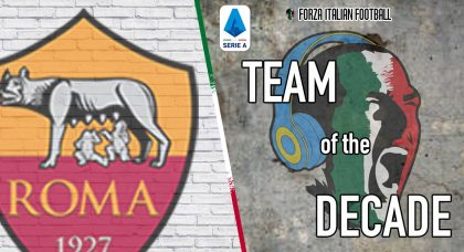 Roma – Team of the Decade