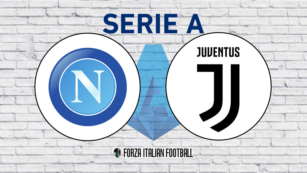 SERIE A LIVE – Napoli v Juventus: Line-ups, team news and latest updates