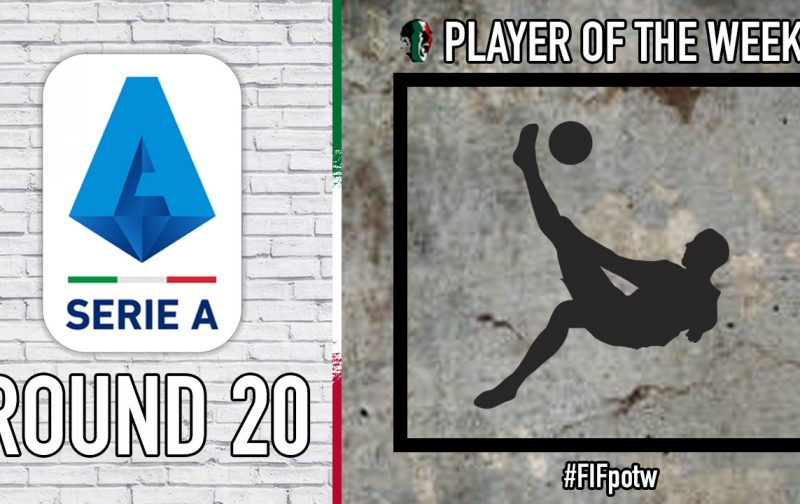 Serie A Player of the Week   Round 20