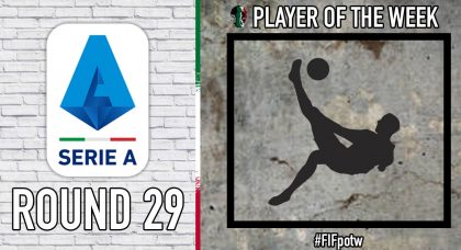 Serie A Player of the Week | Round 29