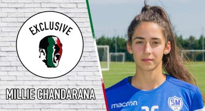 Millie Chandarana: Overcoming obstacles, scoring against Juventus and increased competitiveness in Serie A